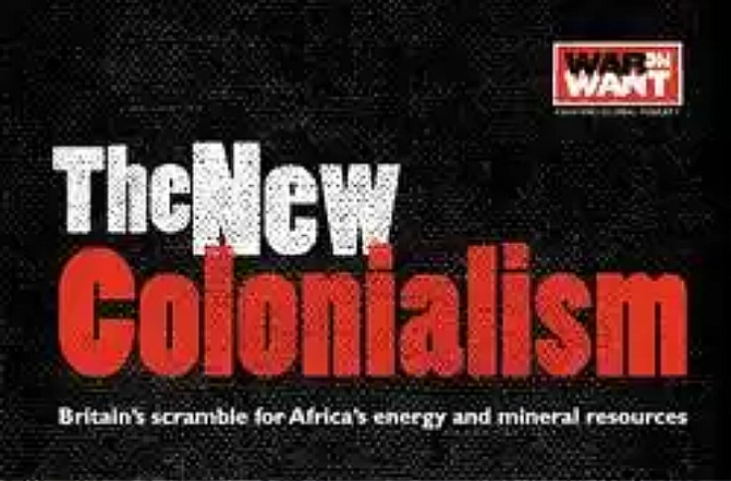 The New Colonialism: Britain's scramble for Africa's energy and mineral resources.
