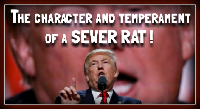 The character and temperament of a sewer rat. –  Robert Reich