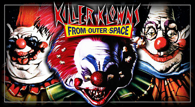 Killer Klowns from Outer Space – 1988