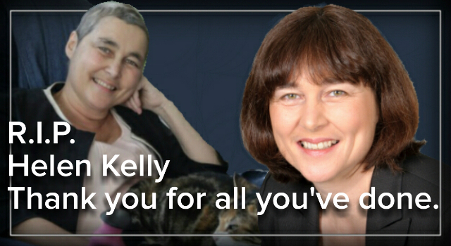 Helen Kelly – a fearless campaigner and a fine New Zealander.