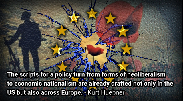 Back To The Future. How Bad Can It Get? Prepare For Economic Nationalism – Kurt Huebner.