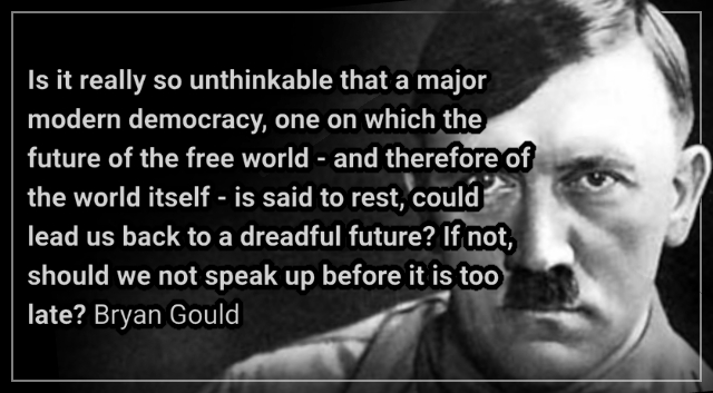 Whiff of fascism on the wind –Bryan Gould.