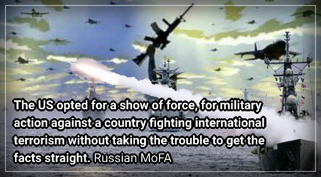 The full Russian MoFA statement in regards the US missile strike on Syria.
