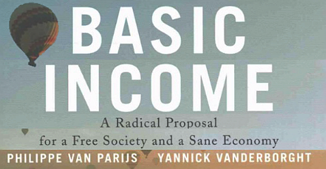 Basic Income, for a Free Society and a Sane Economy. PART 2: FROM UTOPIAN DREAM TO WORLDWIDE MOVEMENT – Philippe van Parijs, Yannick Vanderborght.
