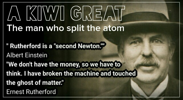 The Kiwi who split the atom. 1917: Sir Ernest Rutherford, our greatest scientist's biggest breakthrough.