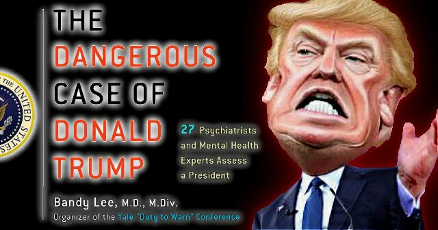 The Dangerous Case of Donald Trump. 27 Psychiatrists and Mental Health Experts Assess a President – Bandy Lee, MD.D., M.DIV.