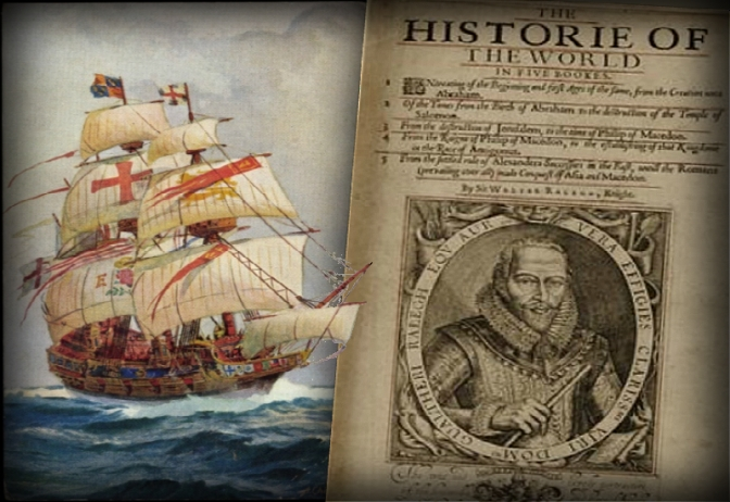 The History of the World – Sir Walter Raleigh, 1614.